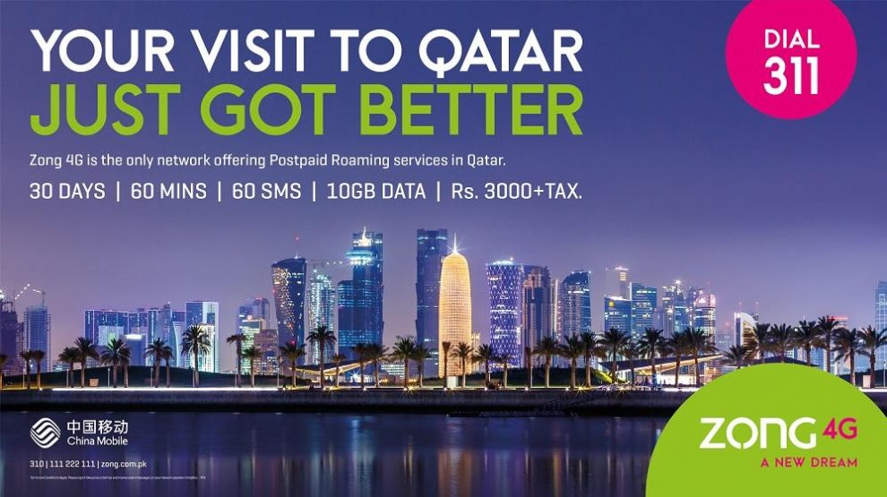 Travelers to Qatar can now enjoy Zong 4G's most affordable LTE on the go!
