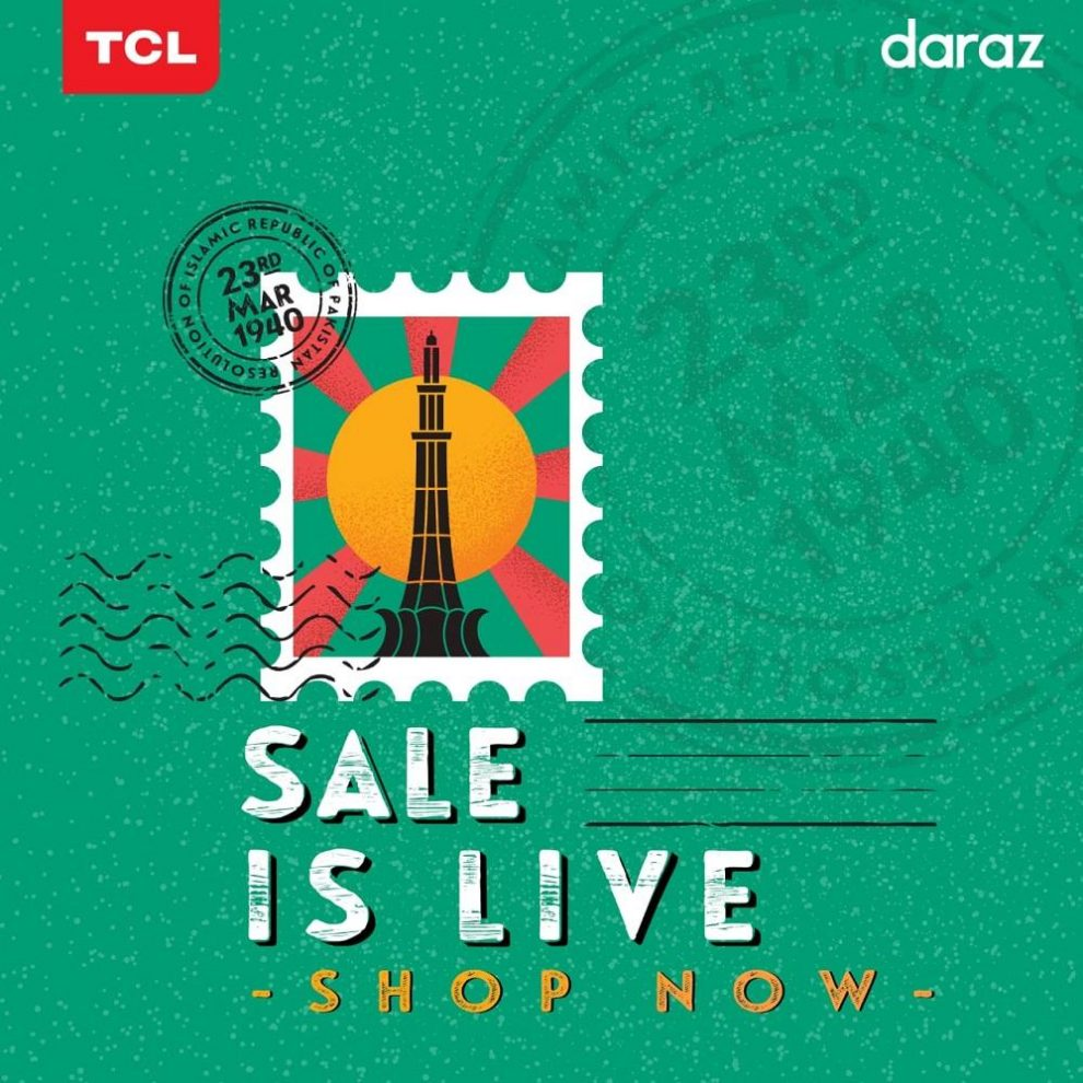 TCL Pakistan collaborates with Daraz for Pakistan Day Sale 2020 to celebrate the essence of patriotism