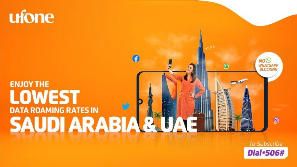 Ufone offers lowest data roaming rates for Saudi Arabia and UAE